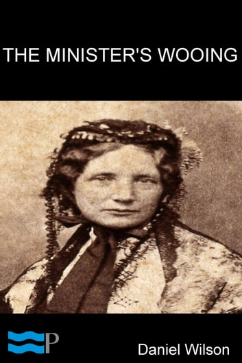 The Minister's Wooing ebook by Harriet Beecher Stowe