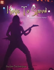 Easy Guitar Tabs Guitar Lessons: Ultimate Keys To Speed ebook by Kobo.Web.Store.Products.Fields.ContributorFieldViewModel