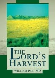 The Lord's Harvest ebook by William Pae