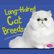 Long-Haired Cat Breeds audiobook by Christina Mia Gardeski