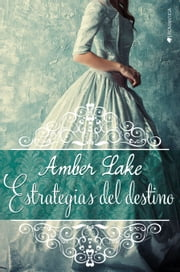Estrategias del destino ebook by Amber Lake