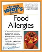 The Complete Idiot's Guide to Food Allergies ebook by Lee Freund,Jeanne Rejaunier