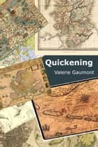 Quickening ebook by Valerie Gaumont