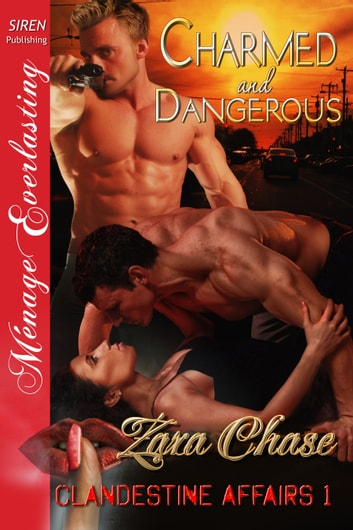 Charmed and Dangerous ebook by Zara Chase