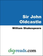 Sir John Oldcastle ebook by Shakespeare, William