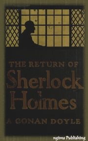 The Return of Sherlock Holmes (Illustrated + FREE audiobook link + Active TOC) ebook by Arthur Conan Doyle
