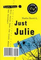 Just Julie ebook by Nadia Xerri-L.