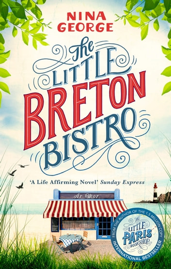 The Little Breton Bistro ebook by Nina George