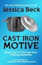 Cast Iron Motive ebook by