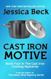 Cast Iron Motive ebook by Jessica Beck