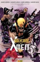 Wolverine e gli X-Men (2014) (Marvel Collection) ebook by David Messina, Mahmud Asrar, Jason Latour,...