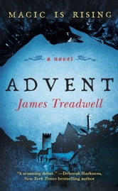 Advent - A Novel ebook by James Treadwell