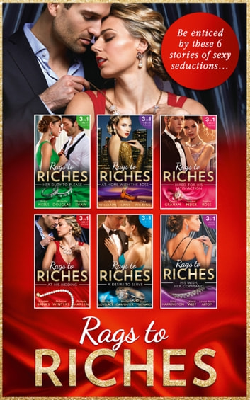 Rags To Riches Collection (Mills & Boon e-Book Collections) eBook by Betty Neels,Michelle Douglas,Chantelle Shaw,Cathy Williams,Elizabeth Lane,Gina Wilkins,Lynne Graham,Susan Meier,Emilie Rose,Leanne Banks,Laura Marie Altom,Teresa Carpenter,Brenda Harlen,Nina Harrington,Merline Lovelace,Janice Maynard,Annie West,Rebecca Winters