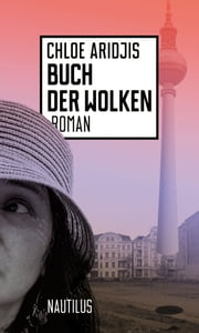 Buch der Wolken ebook by Chloe Aridjis