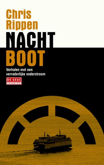 Nachtboot - verhalen ebook by Chris Rippen