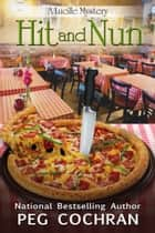 Hit and Nun ebook by Peg Cochran