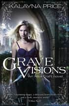 Grave Visions ebook by