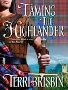 Taming the Highlander ebook by Terri Brisbin