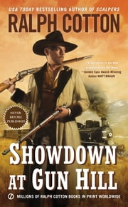 Showdown at Gun Hill ebook by Ralph Cotton