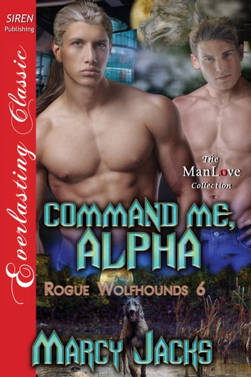 Command Me, Alpha ebook by Marcy Jacks