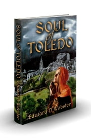Soul of Toledo ebook door Edward D Webster