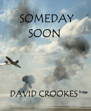Someday Soon ebook by David Crookes