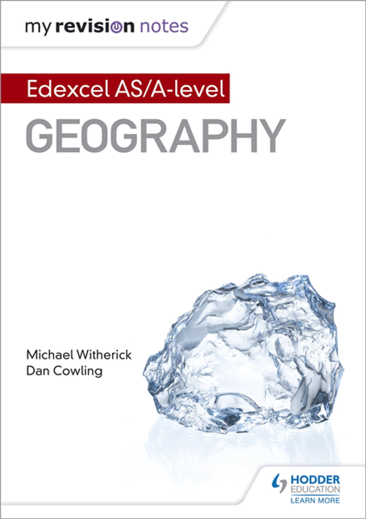 My Revision Notes: Edexcel AS/A-level Geography ebook by Michael Witherick  - Rakuten Kobo