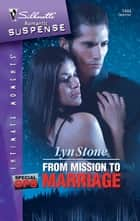 From Mission To Marriage ebook by Lyn Stone