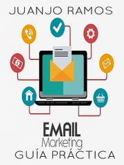 Email marketing ebook by Juanjo Ramos