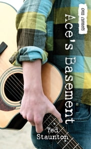 Ace's Basement ebook by Ted Staunton