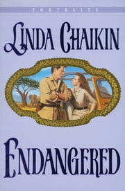 Endangered (Portraits Book #2) ebook by Linda Chaikin