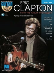 Eric Clapton - From the Album Unplugged Songbook - Guitar Play-Along Volume 155 ebook by Eric Clapton