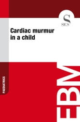 Cardiac Murmur in a Child ebook by Sics Editore