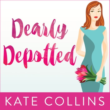 Dearly Depotted audiobook by Kate Collins