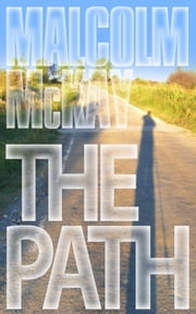 The Path ebook by McKay, Malcolm