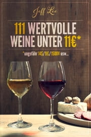 111 wertvolle Weine unter 11 Euros ebook by Kobo.Web.Store.Products.Fields.ContributorFieldViewModel