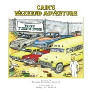 Cadi'S Weekend Adventure ebook by Brenda Lynette Howard, Sammy D. Howard