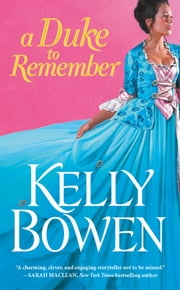 A Duke to Remember ebook by Kelly Bowen
