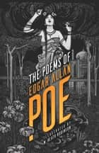 The Poems of Edgar Allan Poe ebook by Edgar Allan Poe, W. Heath Robinson