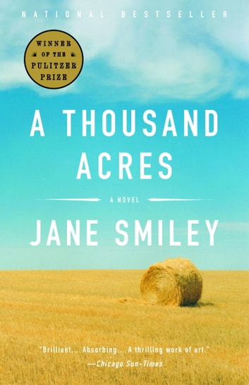 A Thousand Acres - A Novel ebook by Jane Smiley