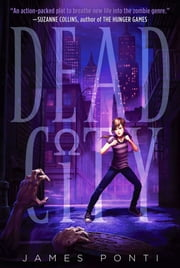 Dead City ebook by James Ponti