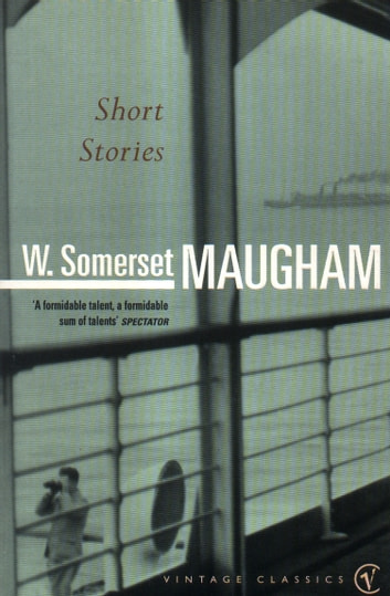 Short Stories ebook by W Somerset Maugham