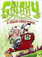 A Green Christmas! ebook by Ray O'Ryan, Colin Jack