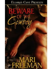 Beware of the Cowboy ebook by Mari Freeman