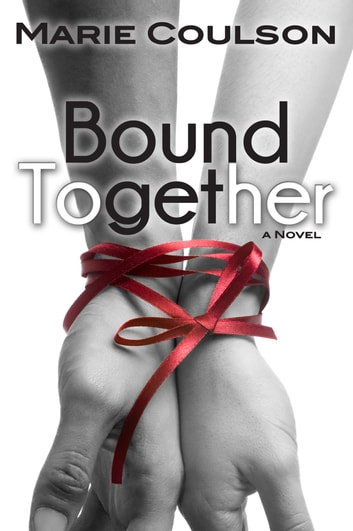 Bound Together ebook by Marie Coulson