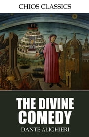 The Divine Comedy ebook by Dante Alighieri,Henry Wadsworth Longfellow