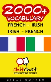 2000+ Vocabulary French - Irish ebook by Gilad Soffer