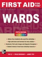 First Aid for the Wards, Fifth Edition ebook by Tao Le,Vikas Bhushan,James Yeh
