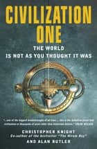 Civilization One ebook by Christopher Knight and Alan Butler