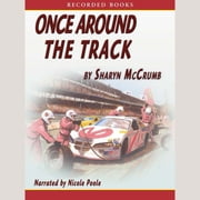 Once Around the Track audiobook by Sharyn McCrumb